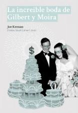 'La increíble boda de Gilbert y Moira'